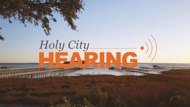 Call Holy City Hearing today!