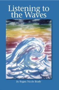 Regan Brady published Listening to the Waves.