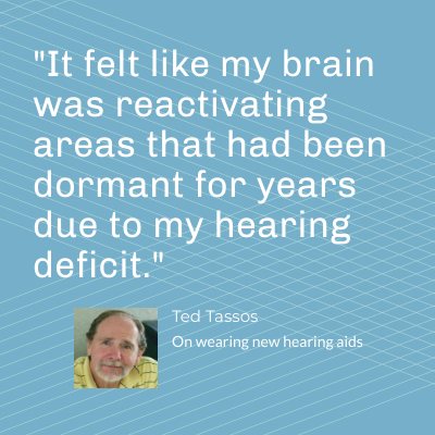 """It felt like my brain was reactivating areas that had been dormant for years due to my hearing deficit."""