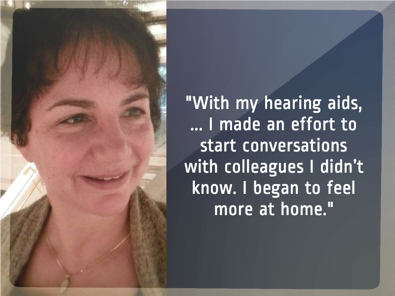 A quote about one woman's experience getting hearing aids.