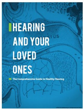 hearing and your loved ones free guide